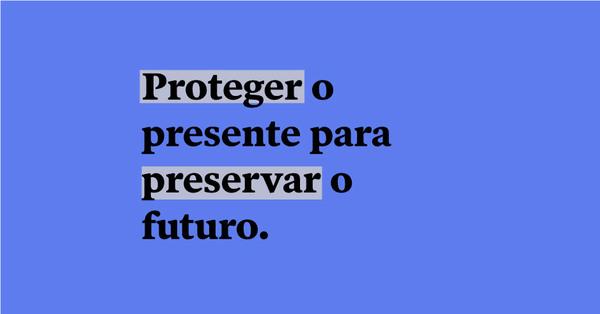 Proteger o presente